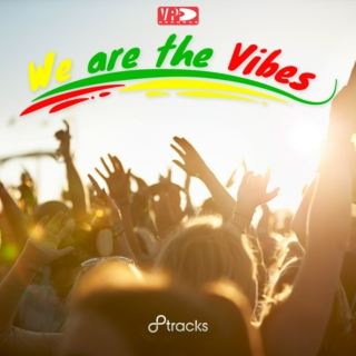 We are the Vibes